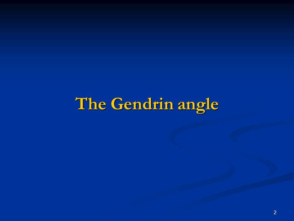 2 The Gendrin angle