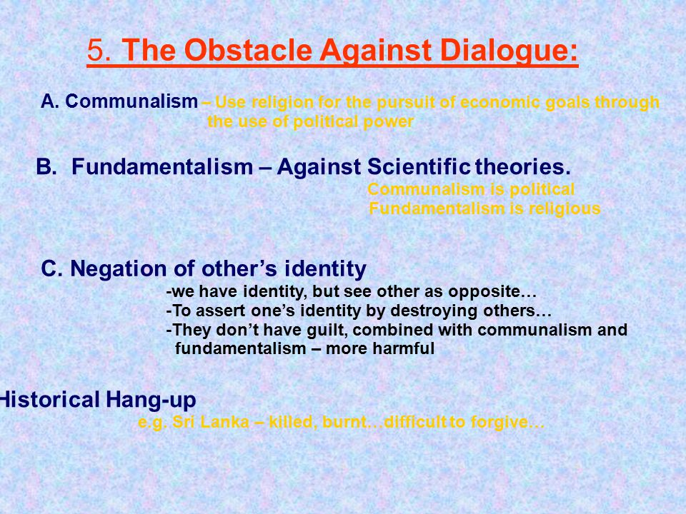 5. The Obstacle Against Dialogue: A.
