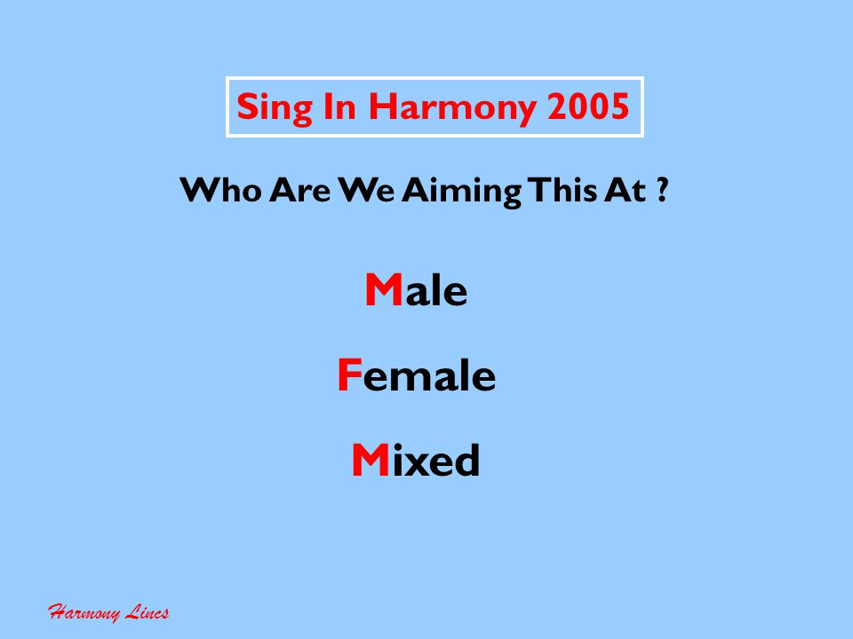 Sing In Harmony 2005 - Planning & Progress Chart Harmony Lincs