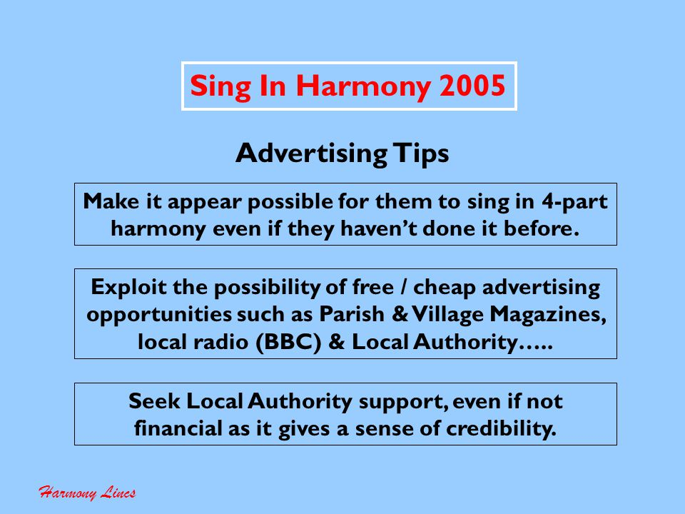 Sing In Harmony 2005 Be Careful How You Word The Adverts Harmony Lincs Can You Actually Deliver The Goods .