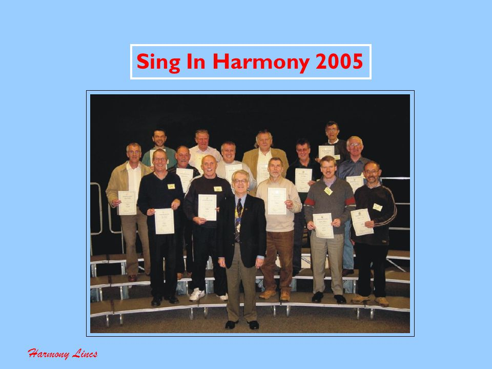 Sing In Harmony 2005 Statistics Harmony Lincs 43 Enquiries (Inc.