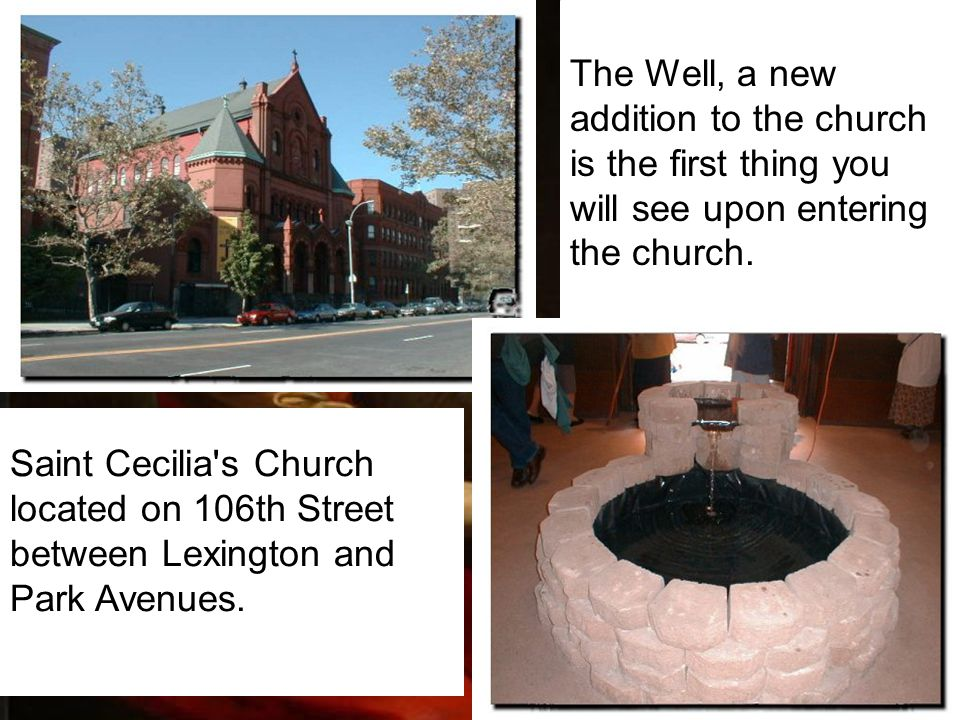 Saint Cecilia s Church located on 106th Street between Lexington and Park Avenues.
