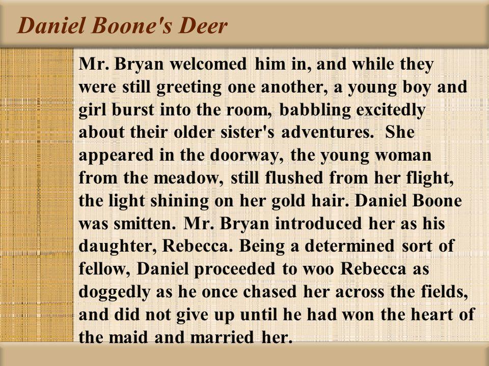 Daniel Boone s Deer Mr.