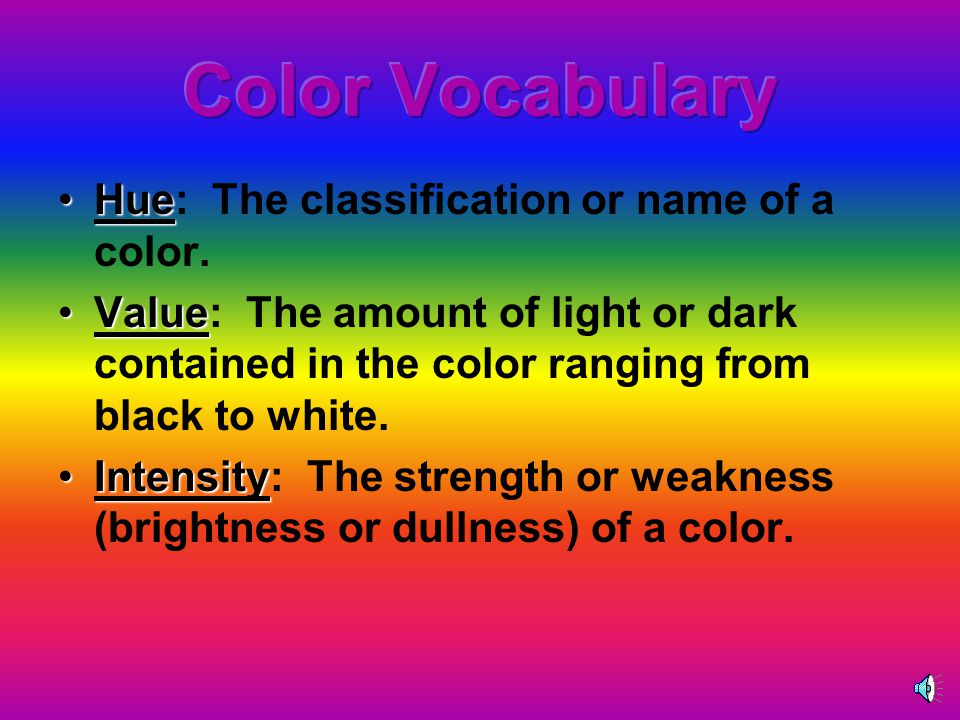 HueHue: The classification or name of a color.
