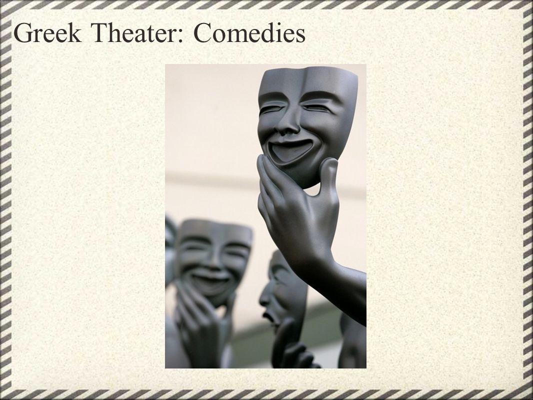 Greek Theater: Comedies