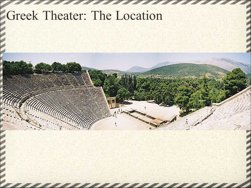 Greek Theater: The Location