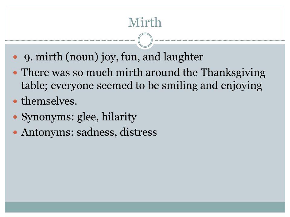 Mirth 9.