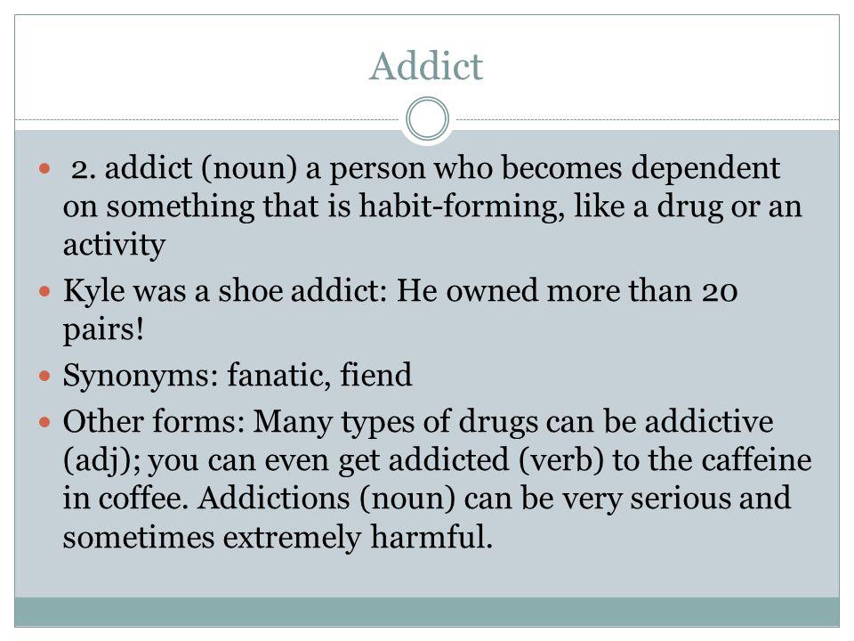 Addict 2.
