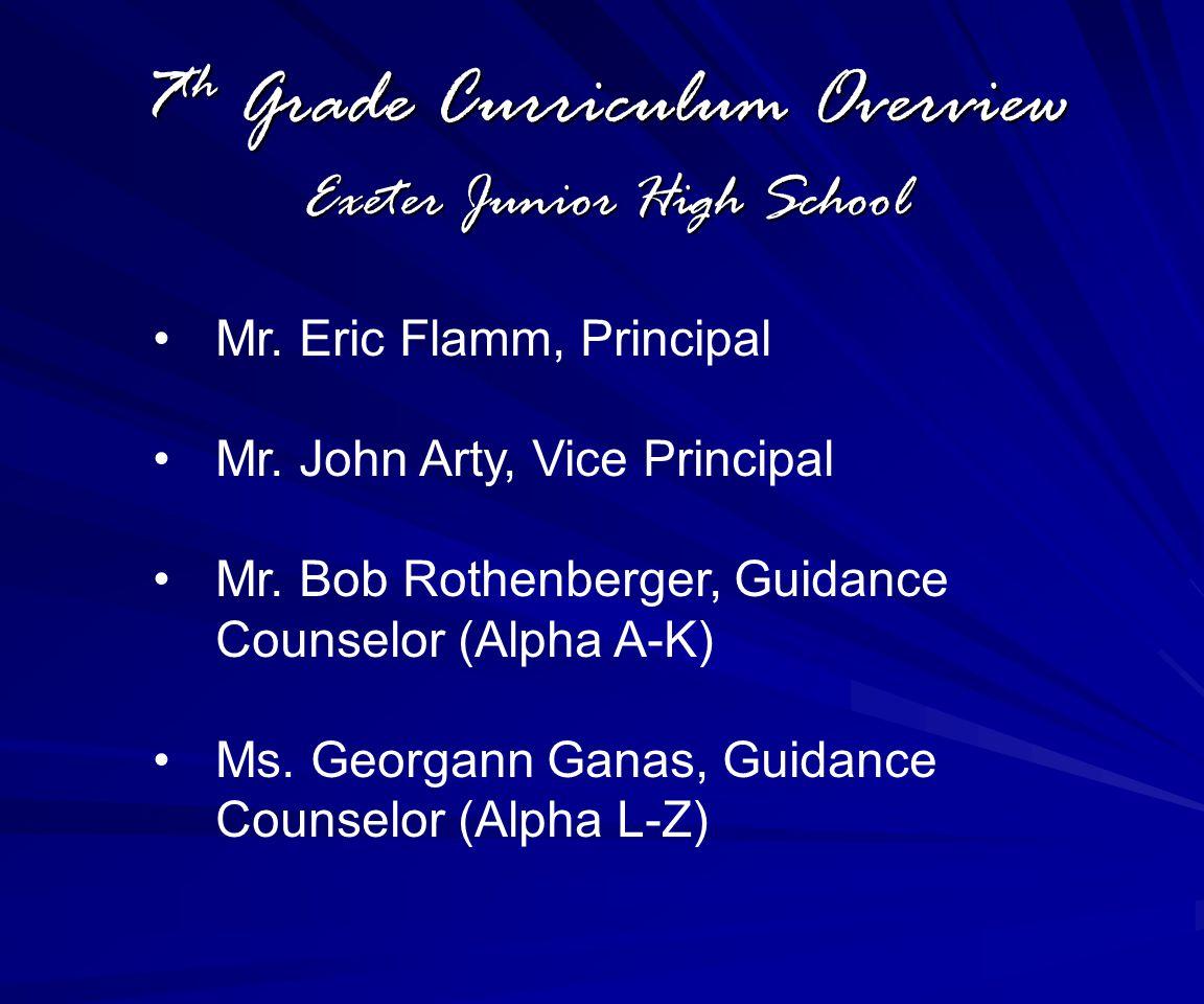 7 th Grade Curriculum Overview Exeter Junior High School Mr.