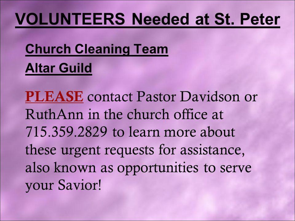 VOLUNTEERS Needed at St.
