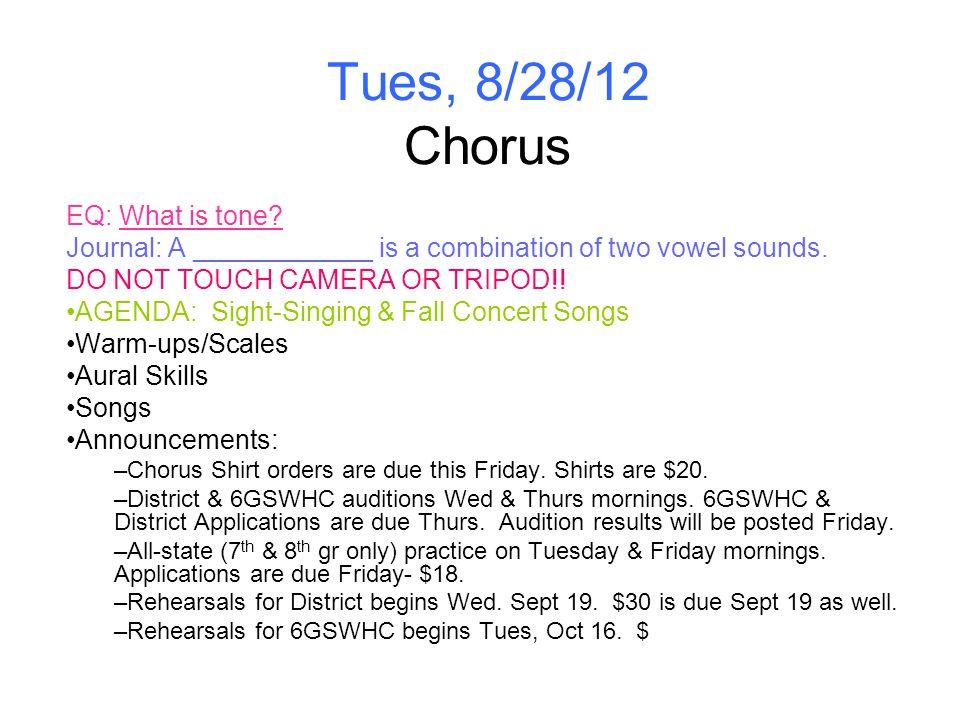 Tues, 8/28/12 Chorus EQ: What is tone.