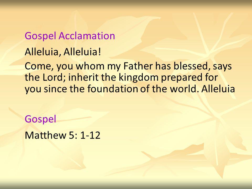 Gospel Acclamation Alleluia, Alleluia.
