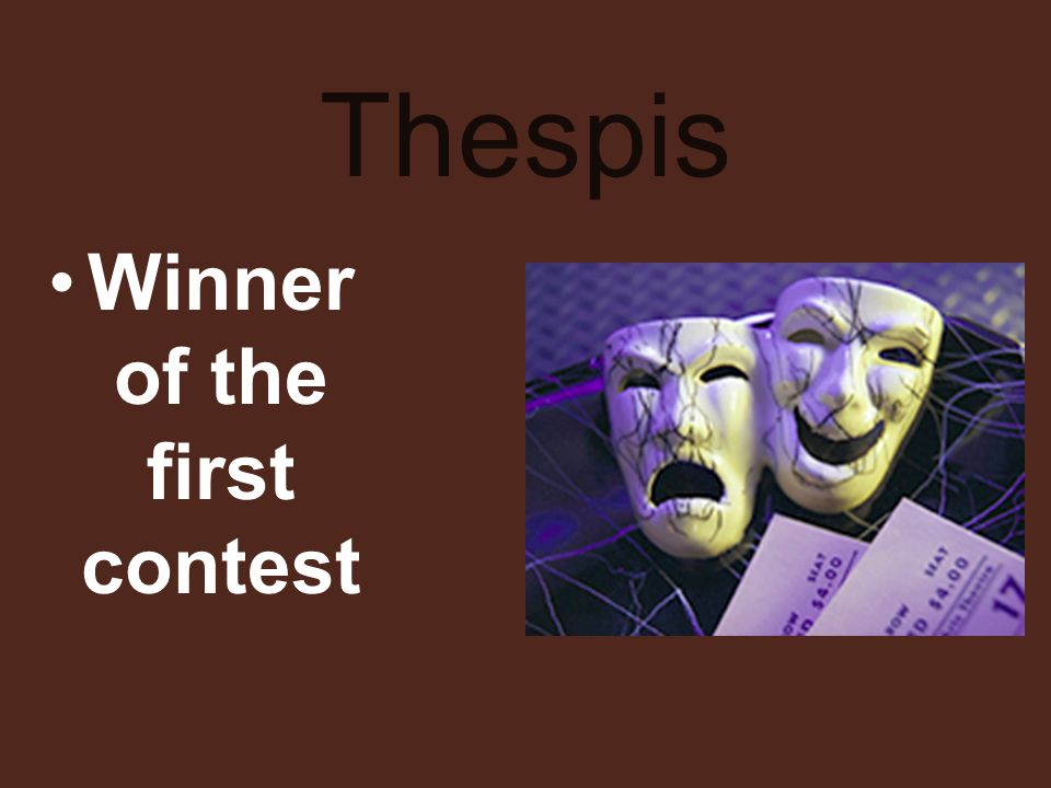 Thespis Winner of the first contest
