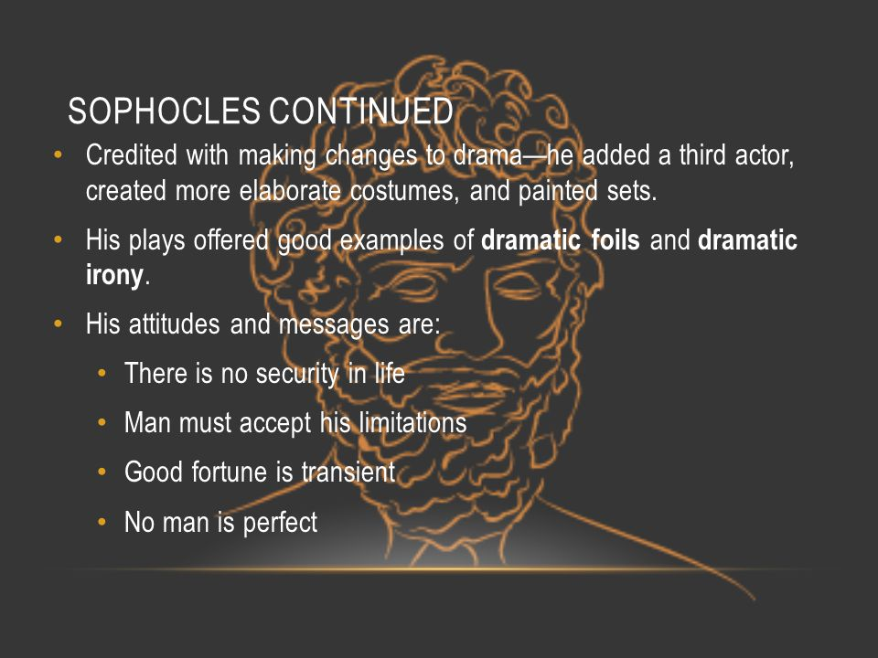 OEDIPUS REX First play in a trilogy called Oedipus the King by the playwright Sophocles.