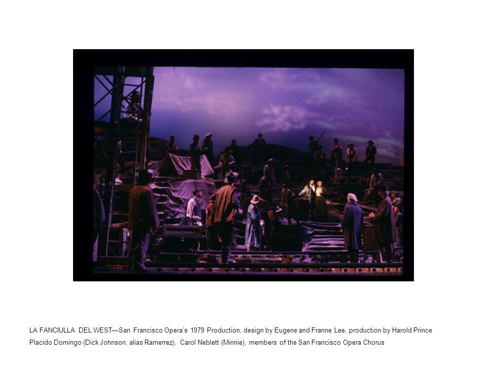 LA FANCIULLA DEL WEST—San Francisco Opera's 1979 Production, design by Eugene and Franne Lee, production by Harold Prince Placido Domingo (Dick Johnson, alias Ramerrez), Carol Neblett (Minnie), members of the San Francisco Opera Chorus