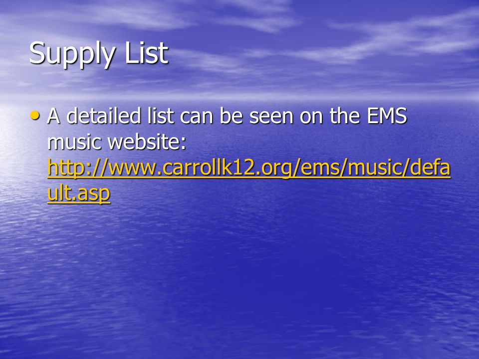 Supply List A detailed list can be seen on the EMS music website: hhhh tttt tttt pppp :::: //// //// wwww wwww wwww....