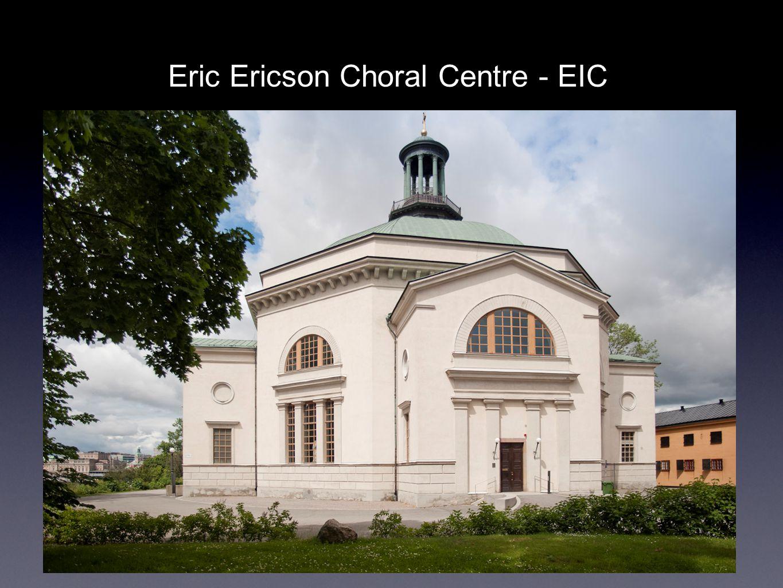 Eric Ericson Choral Centre - EIC