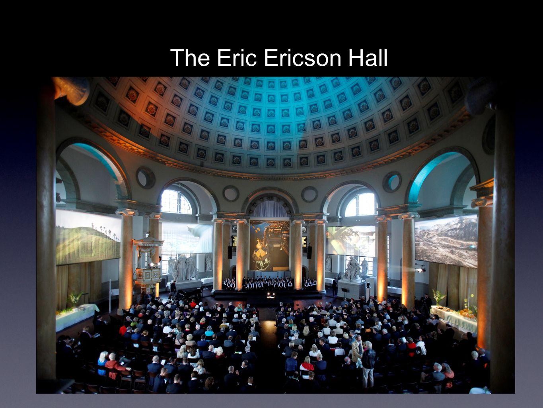 The Eric Ericson Hall