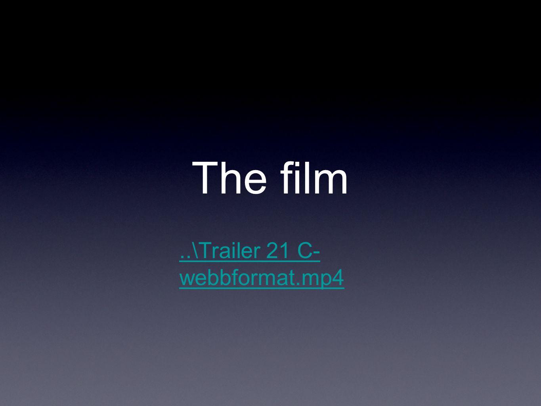 The film..\Trailer 21 C- webbformat.mp4
