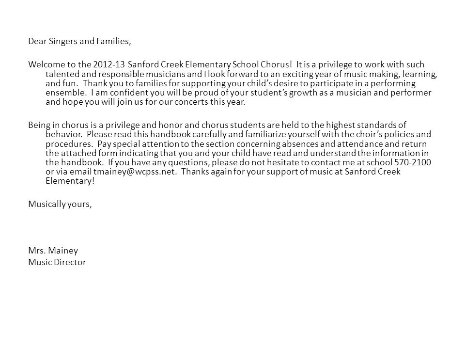 Dear Singers and Families, Welcome to the 2012-13 Sanford Creek Elementary School Chorus.