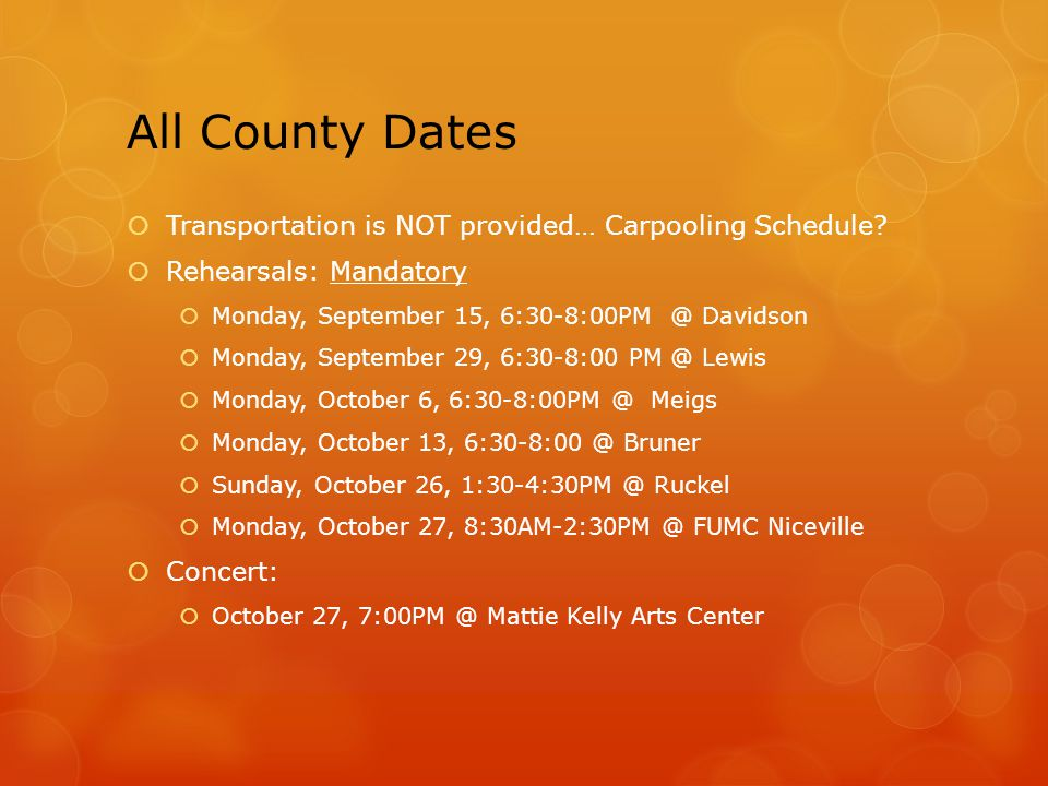 All County Dates  Transportation is NOT provided… Carpooling Schedule.