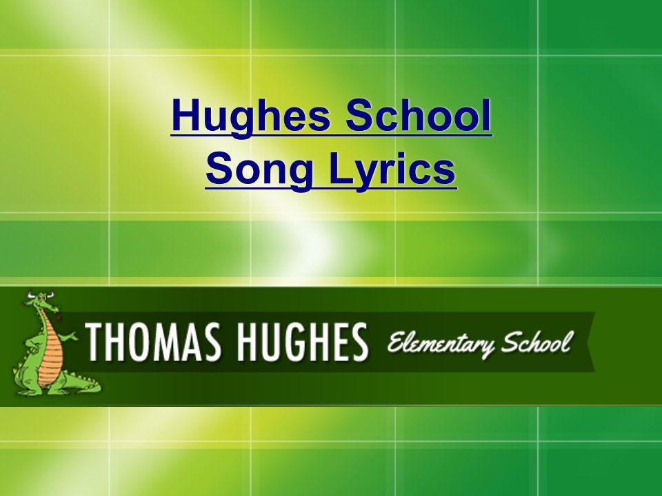 Hughes School Song Lyrics
