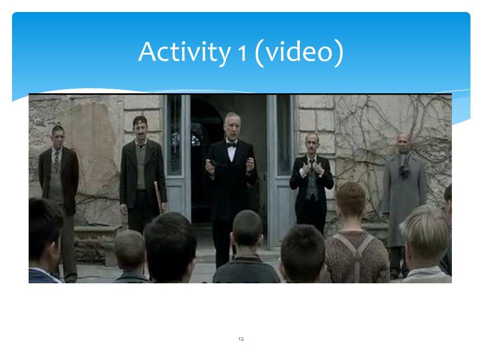Activity 1 (video) 12