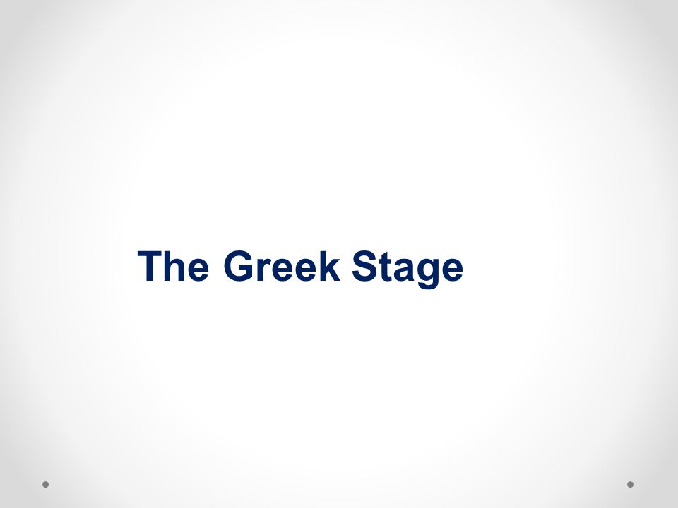 The Greek Stage