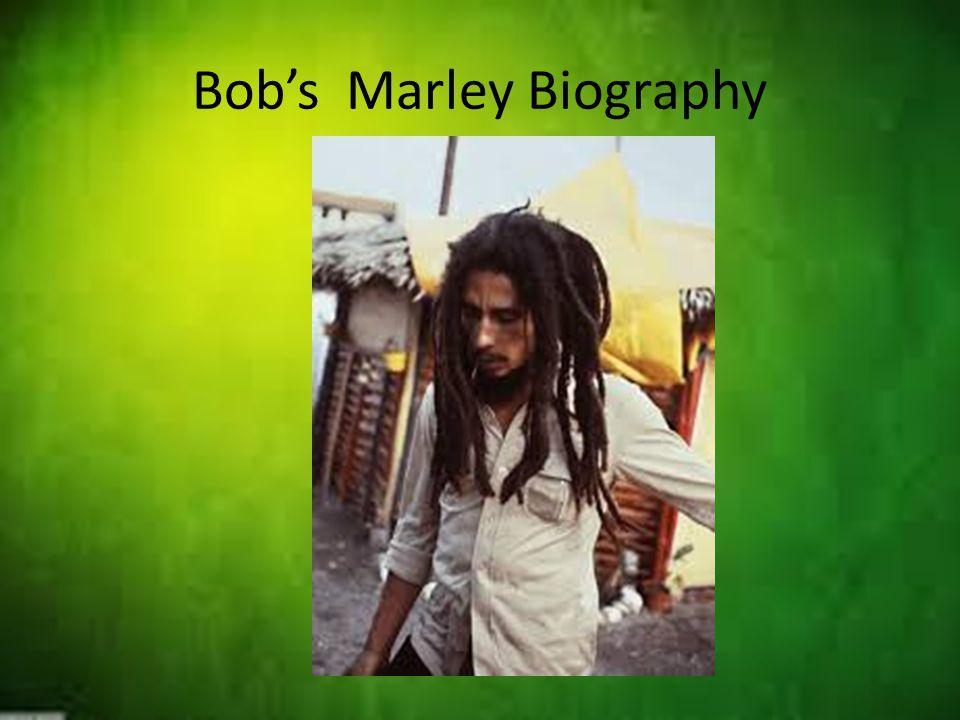 Bob's Marley Biography