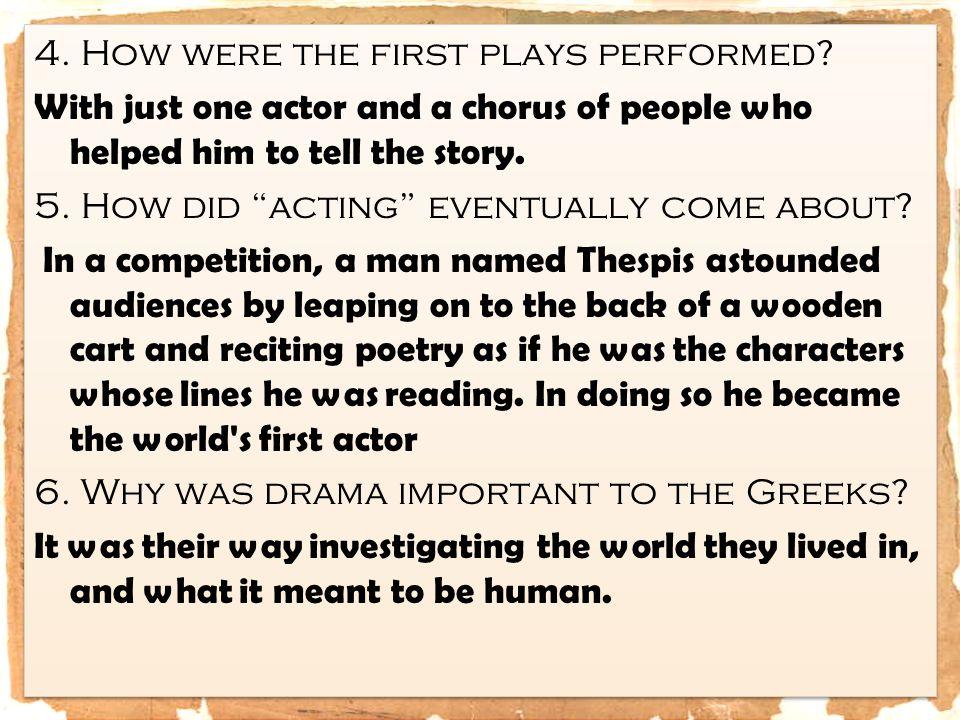 Greek Actors 1.What was considered a citizen's public duty.
