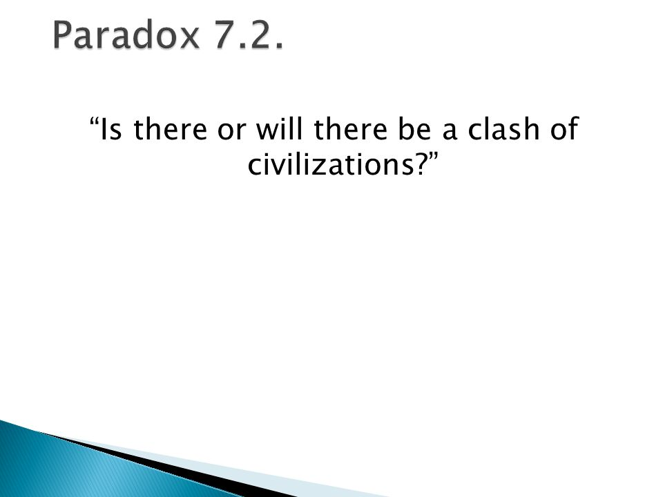 Is there or will there be a clash of civilizations?