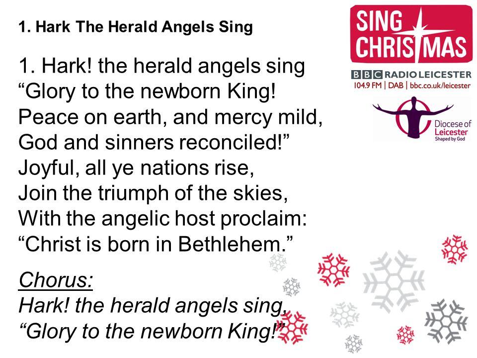 1.Hark The Herald Angels Sing 2.