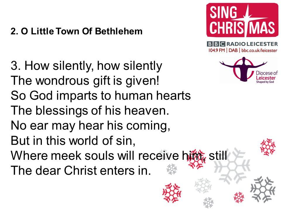 8.We Three Kings 2. Born a king on Bethlehem plain Gold I bring to crown him again.