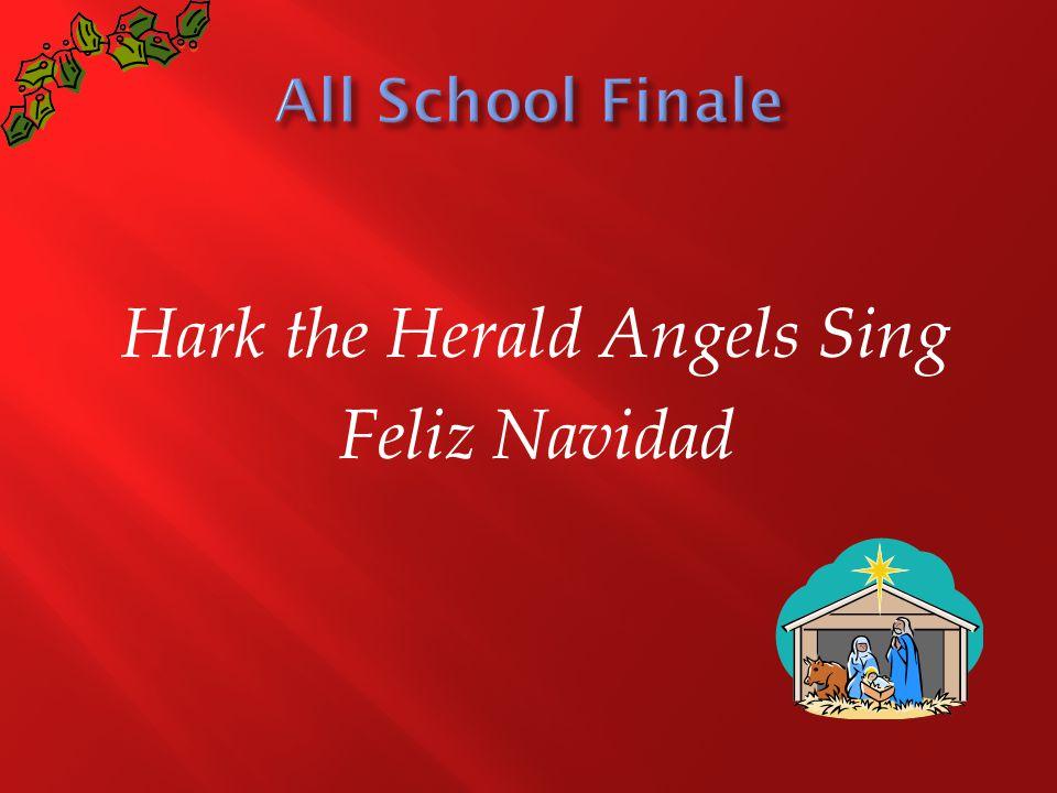 Hark the Herald Angels Sing Feliz Navidad