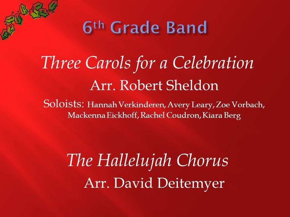 Three Carols for a Celebration Arr.