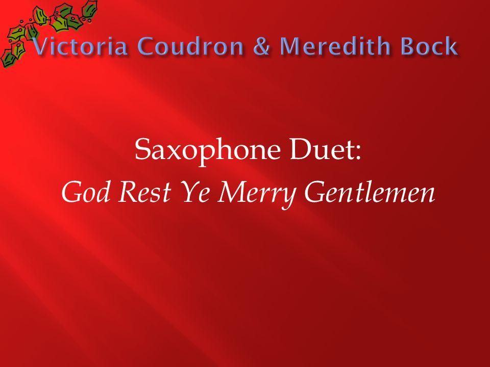 Saxophone Duet: God Rest Ye Merry Gentlemen