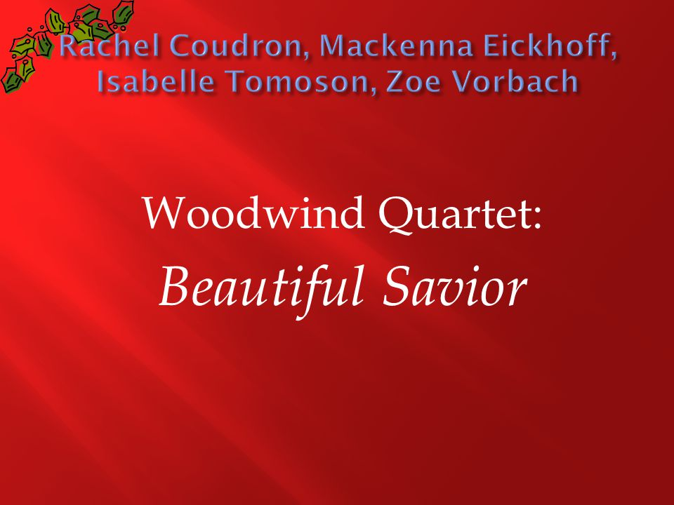Woodwind Quartet: Beautiful Savior