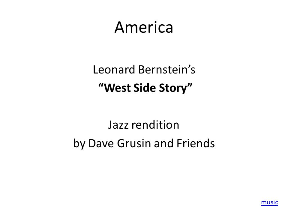America Leonard Bernstein's West Side Story Jazz rendition by Dave Grusin and Friends music
