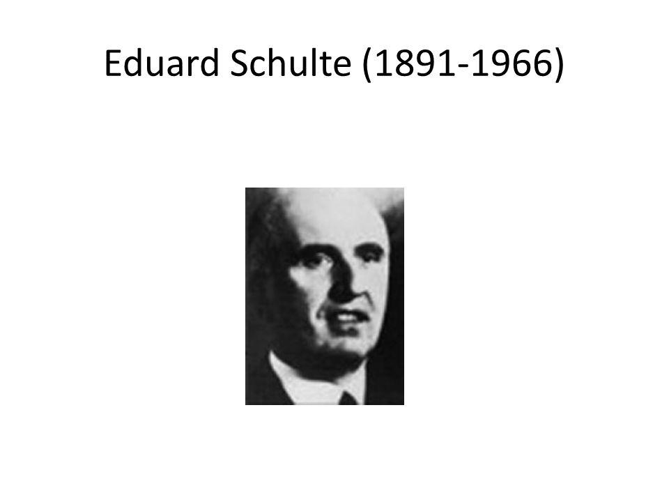 Eduard Schulte (1891-1966)