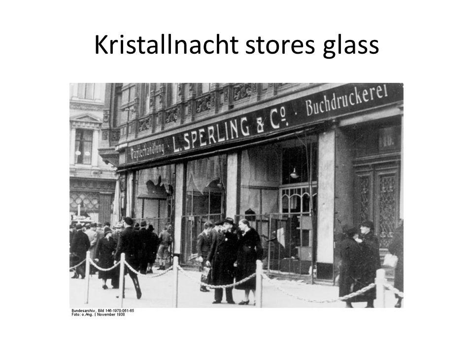 Kristallnacht stores glass
