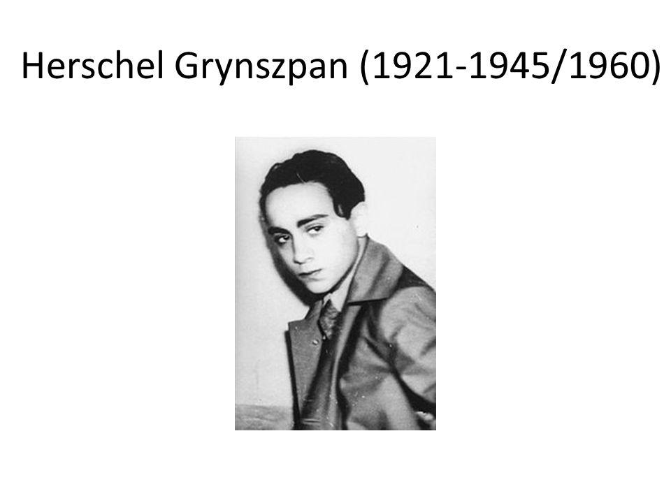 Herschel Grynszpan (1921-1945/1960)
