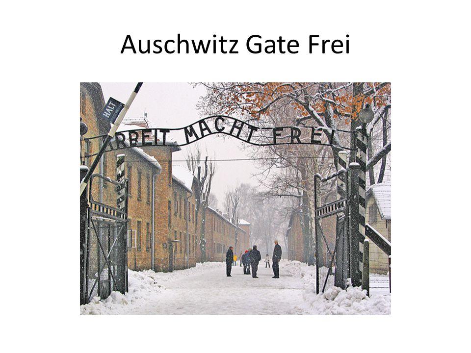 Auschwitz Gate Frei