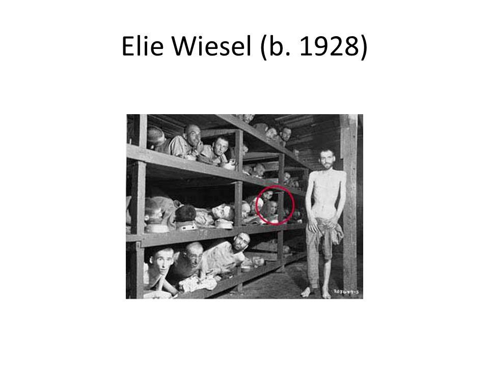 Elie Wiesel (b. 1928)