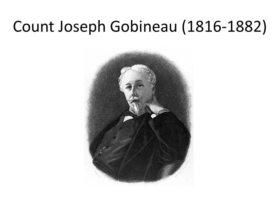 Count Joseph Gobineau (1816-1882)