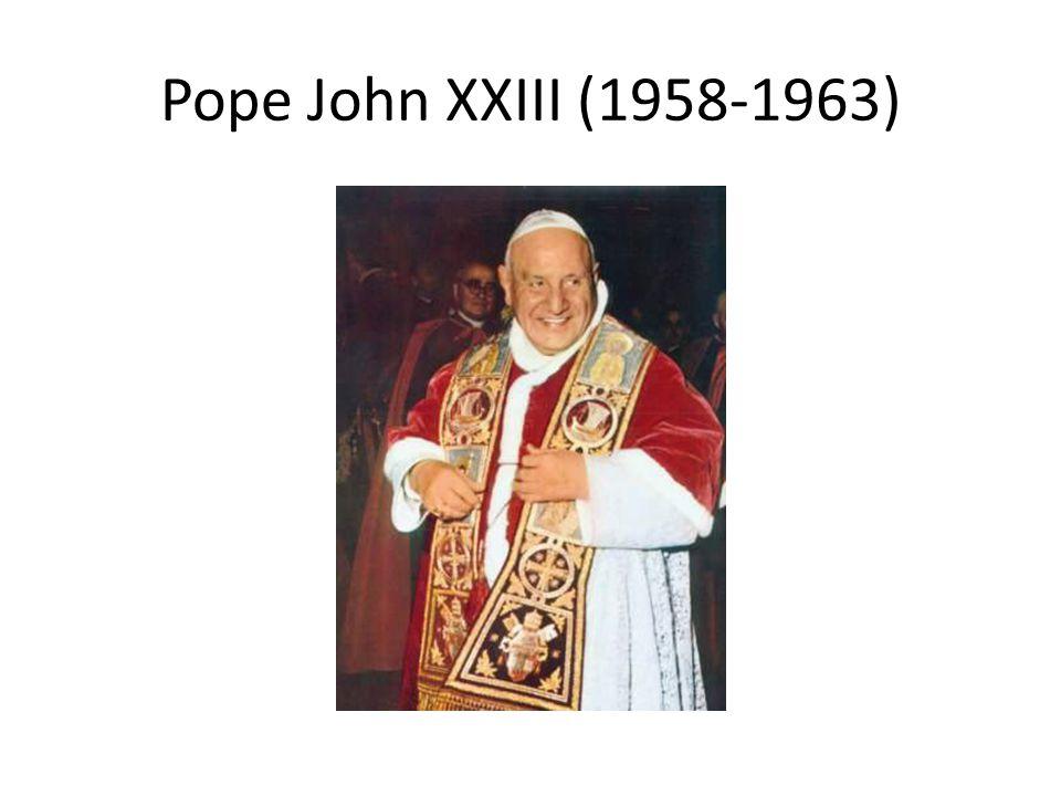 Pope John XXIII (1958-1963)
