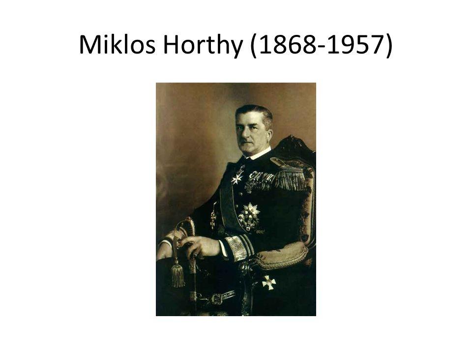 Miklos Horthy (1868-1957)