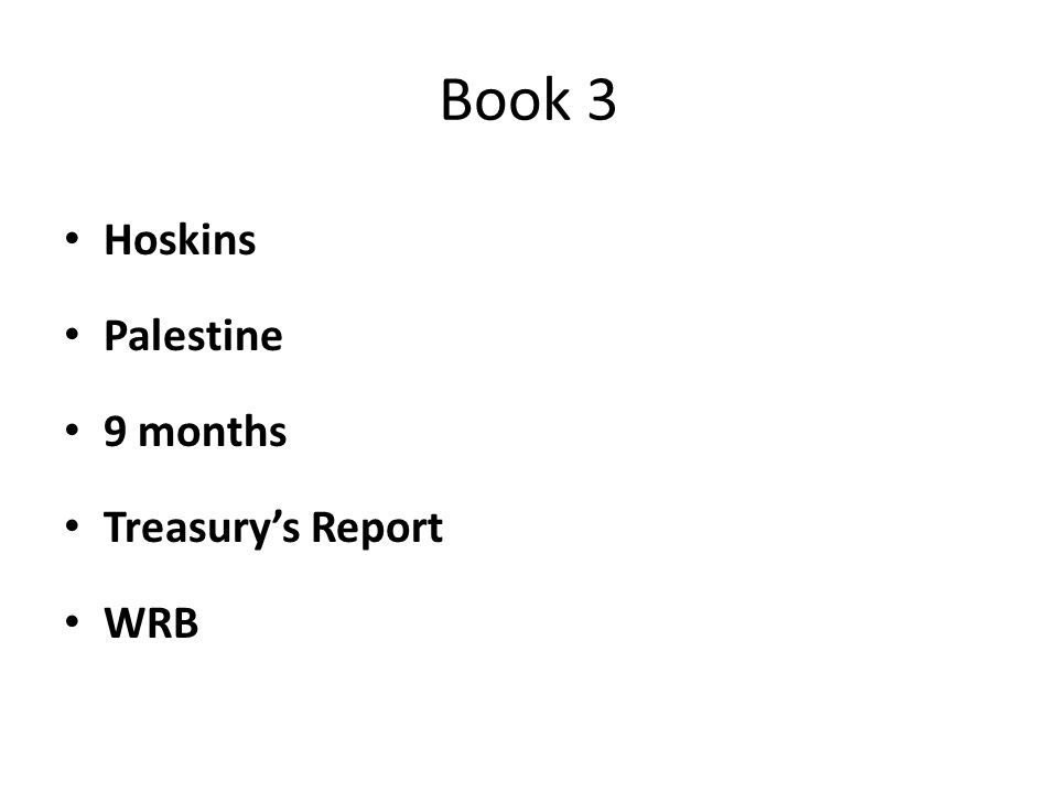 Book 3 Hoskins Palestine 9 months Treasury's Report WRB