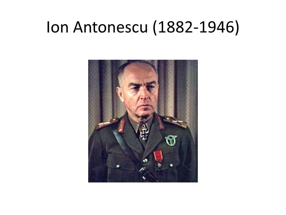 Ion Antonescu (1882-1946)