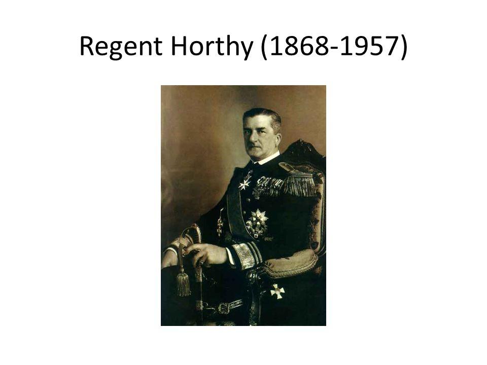 Regent Horthy (1868-1957)