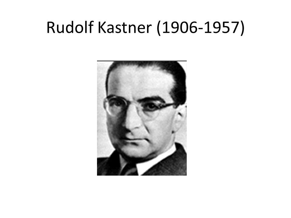 Rudolf Kastner (1906-1957)